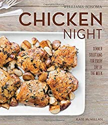 Chicken Night (Williams-Sonoma) by Kate McMillan (2014-11-04)