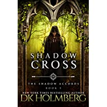 Shadow Cross (The Shadow Accords Book 5) (English Edition)