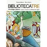 Bibliotecatre. Volume 2A-2B. Con materiale portfolio. Per la Scuola media