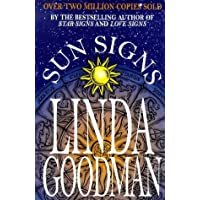 Linda Goodman's Sun Signs: The Secret Codes of the Universe