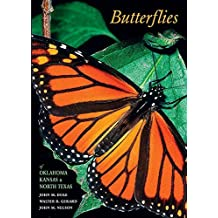 Butterflies of Oklahoma, Kansas, and North Texas by Dole, John M, Gerard, Walter B, Nelson, John M (2004) Paperback