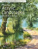 Painting Acrylic Landscapes the Easy Way - Brush with Acrylics 2 (English Edition)