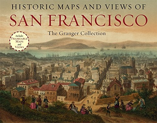 historic-maps-and-views-of-san-francisco-24-frameable-maps-and-views