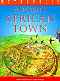 An Ancient African Town (Metropolis (Franklin Watts Paperback))