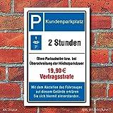 Schild Kundenparkplatz Privatparkplatz Strafe Strafzahlung 3 mm Alu-Verbund 450 x 300 mm