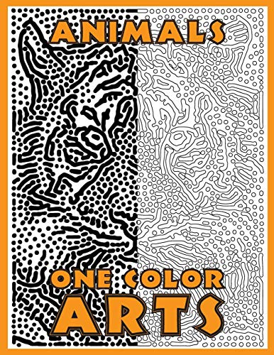 One Color ARTS: New Type of Relaxation & Stress Relief Coloring Book for Adults (One Color Relaxation)