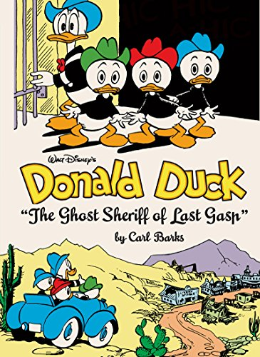 """Walt Disney's Donald Duck: """"The Ghost Sheriff of Last Gasp"""" (Carl Barks Library)  (Walt Disney's Donald Duck Comic Compilations)"""