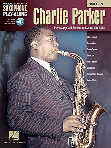 Preisvergleich Produktbild Saxophone Play-Along Volume 5: Charlie Parker (Book / Online Audio)