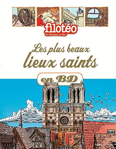 Les plus beaux lieux saints en BD: Chercheurs de Dieu Tome 28 par CATHERINE LOIZEAU