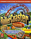 RollerCoaster Tycoon - Prima's Official Strategy Guide by Matthew Brady (2001-10-03) - Prima Games - 03/10/2001
