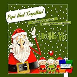 Papai Noel Trapalhão! (Portuguese Edition) by [Paquet, J.N.]