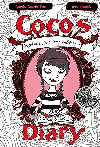 Coco`s Diary - Tagebuch eines Vampirmädchens: Mädchenbücher ab 8 (Comic Roman für Mädchen)