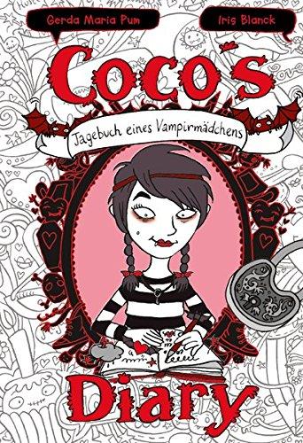Coco`s Diary - Tagebuch eines Vampirmädchens: Mädchenbücher ab 8 - 10 (Comic Roman für Mädchen Bücher ab 8)