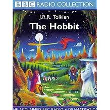 The Hobbit: The Acclaimed BBC Radio 4 Dramatisation (BBC Radio Collection)