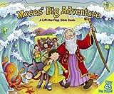 MOSES BIG ADVENTURE