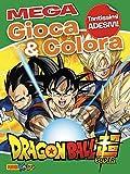 Dragon Ball Super. Gioca & colora mega. Con Adesivi
