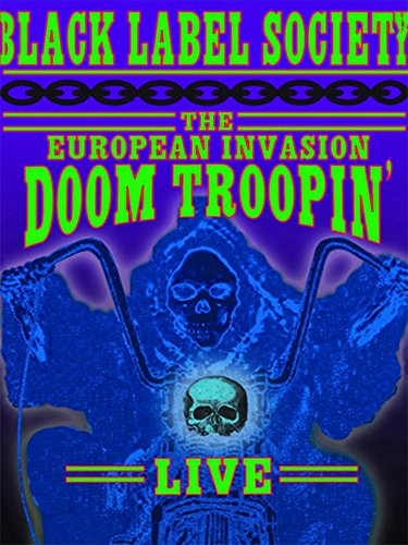 black-label-society-doom-troopin-the-european-invasion