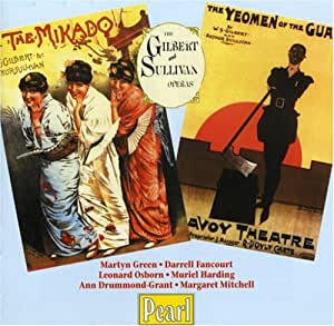Gilbert, Sullivan: Operas (The Mikado/The Yeomen Of The Guard)