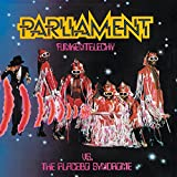 Songtexte von Parliament - Funkentelechy vs. the Placebo Syndrome