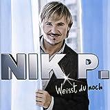 Songtexte von Nik P. - Weisst Du noch