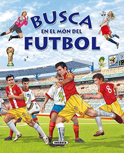 Busca En El Mon Del Futbol por Susaeta Ediciones S A