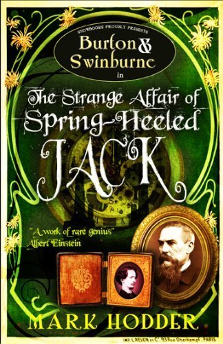 Burton and Swinburne in The Strange Affair of Spring Heeled Jack by Hodder, Mark (2010) Paperback