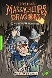 L'École des Massacreurs de Dragons, 3:La caverne maudite