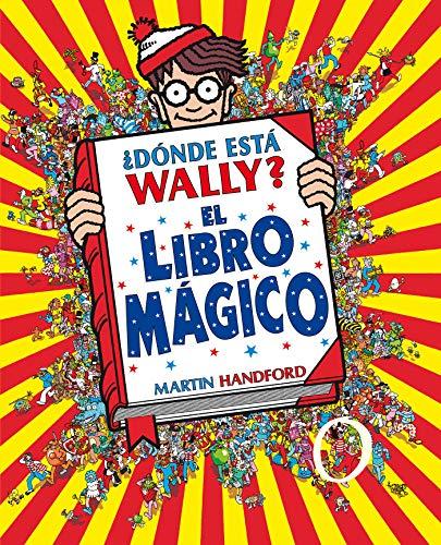 ¿Dónde está Wally? El libro mágico (Colección ¿Dónde está Wally?) (En busca de...) por Martin Handford