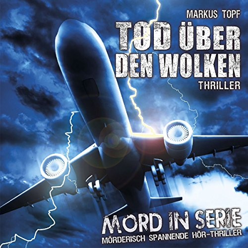 Mord in Serie 16: Tod über den Wolken -