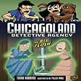 The Big Flush: Chicagoland Detective Agency, Book 4