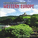 [Motorcycle Journeys Through Western Europe] (By: Toby Ballentine) [published: November, 2010]