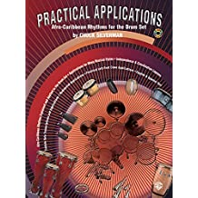 Practical Applications: Afro-Caribbean Rhythms for the Drum Set (Spanish, English Language Edition), Book & 2 CDs