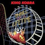 Songtexte von King Kobra - Thrill of a Lifetime