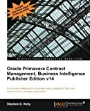 Oracle Primavera Contract Management BI Version 14 (English Edition)