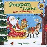 Pompon l'ourson aide le père Noël
