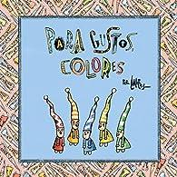 Para gustos, colores par  Liniers