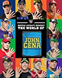 Hustle, Loyalty & Respect: The World of John Cena