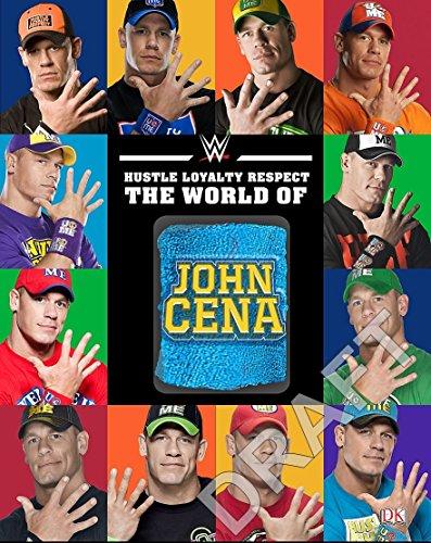 Hustle, Loyalty & Respect: The World of John Cena
