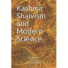Kashmir Shaivism and Modern Science