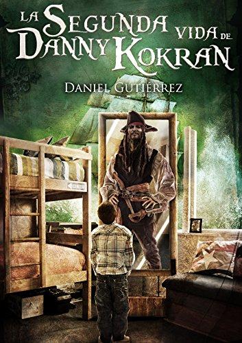 La Segunda Vida de Danny Kokran por Daniel Gutiérrez