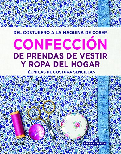 Descargar Libro Confección de prendas de vestir y ropa del hogar de Tessa Evelegh