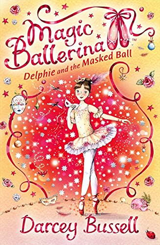 Delphie and the Masked Ball (Magic Ballerina, Band 3)