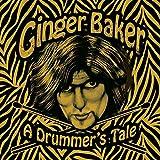 Ginger Baker - A Drummer's Tale