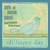 It's A Good Life 2016 Wall Calendar