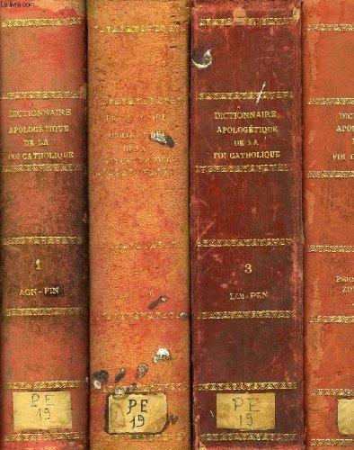 Dictionnaire apologetique de la foi catholique, 4 tomes