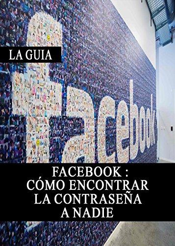 Facebook: Cómo encontrar la contraseña a nadie