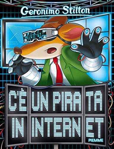 C'è un pirata in internet. Ediz. illustrata