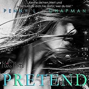 Pretend (Unfolding 1)