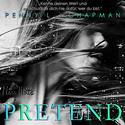 Buchseite und Rezensionen zu 'Pretend (Unfolding 1)' von Penny L. Chapman
