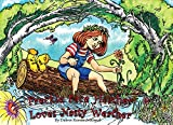 Freckle Face Heather Loves Nasty Weather: whimsical children's weather book (Dew's books)